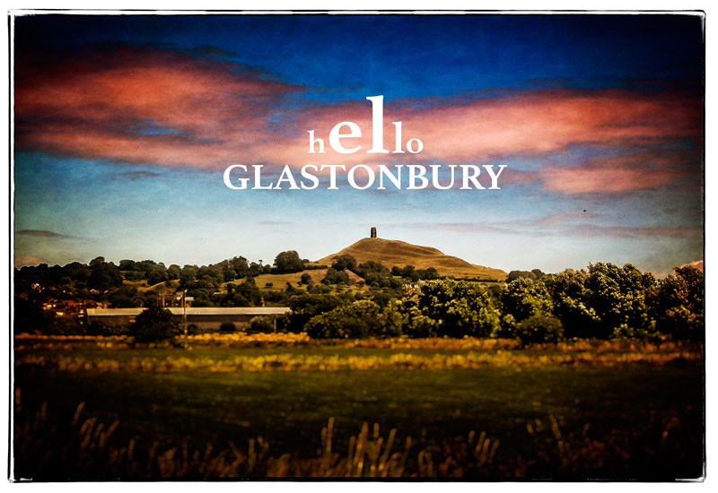 Hello Glastonbury