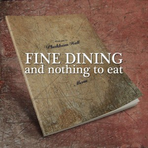 Fine dining and nothing to eat