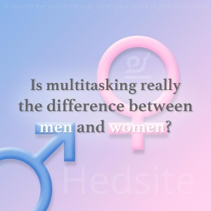Is multitasking really the difference between men and women