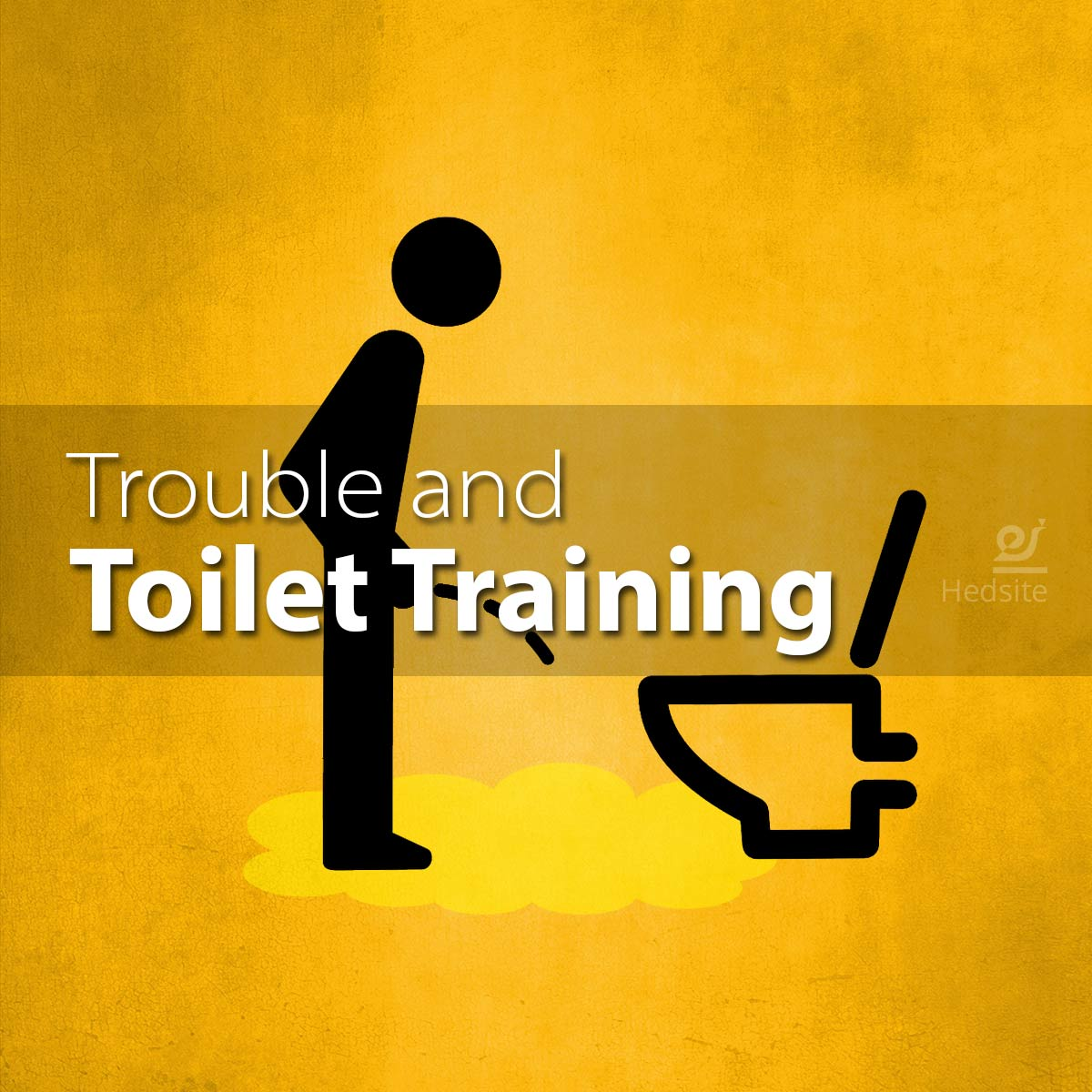 Trouble and Toilet Training