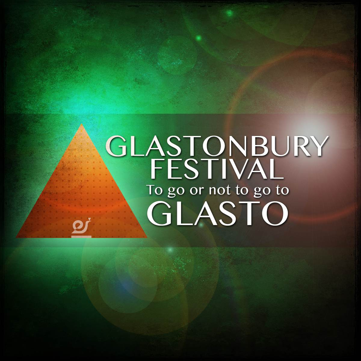 To go or not to go to Glastonbury Festival