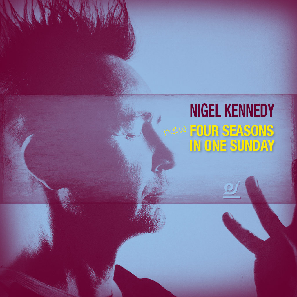 Nigel Kennedy – Four Seasons in one Sunday