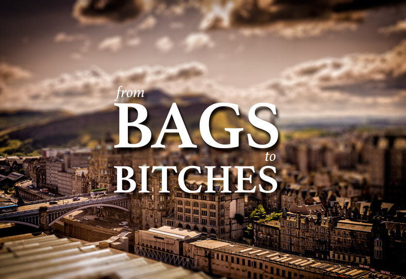 From Bags to Bitches